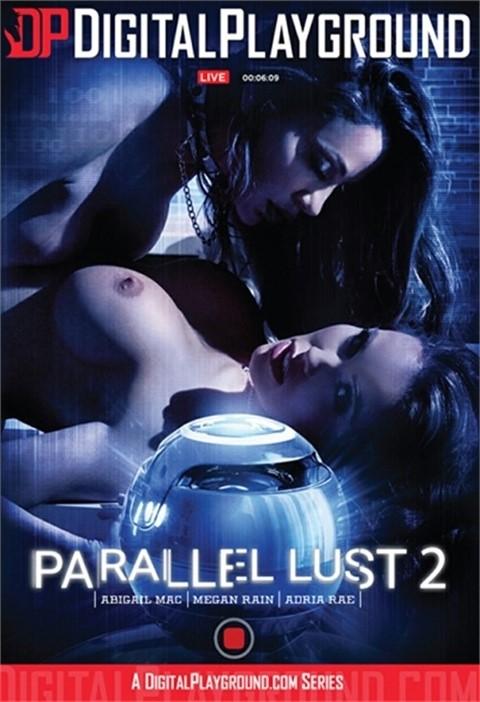 [LQ] Parallel Lust 2 Abigail Mac, Megan Rain, Adria Rae, Xander Corvus, Ricky Johnson - Digital Playground-02:03:04 | Masturbation, Big Cocks - 972,1 MB