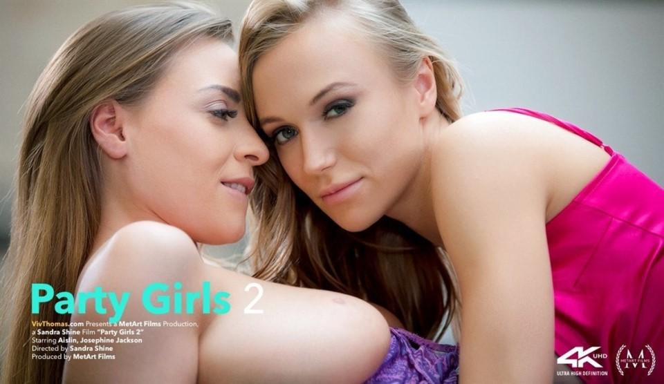 [HD] Aislin & Josephine Jackson - Party Girls 2 Aislin & Josephine Jackson - SiteRip-00:23:38 | Lesbian, Pierced - 687,9 MB
