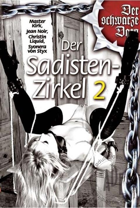 [LQ] Der Sadisten-Zirkel 2 Jean Noire, Syonera Von Styx, Tatjana, Christin Liquid - MMV-01:49:54 | Humilation, Bondage, Hardcore, Outdoor, Torture, BDSM, Pump - 695,9 MB