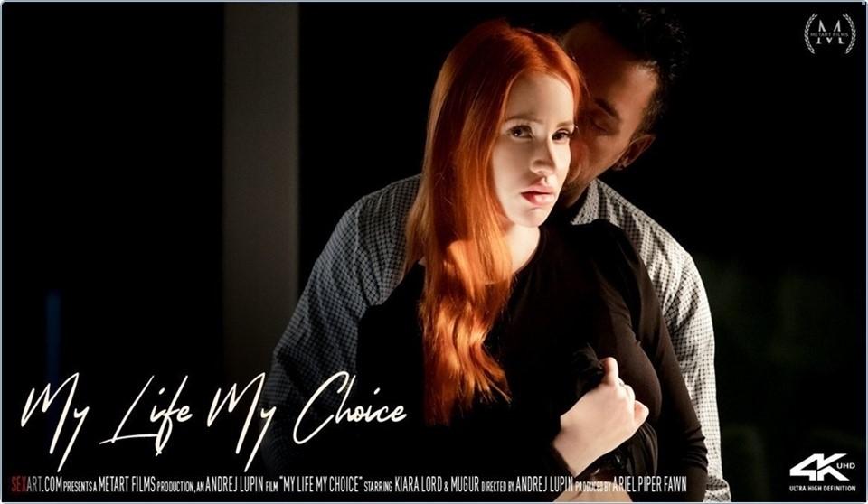 [4K Ultra HD] Kiara Lord & Mugur - My Life My Choice Kiara Lord - SiteRip-00:28:17 | Redhead, All Sex, Bedroom, Creampie - 8 GB