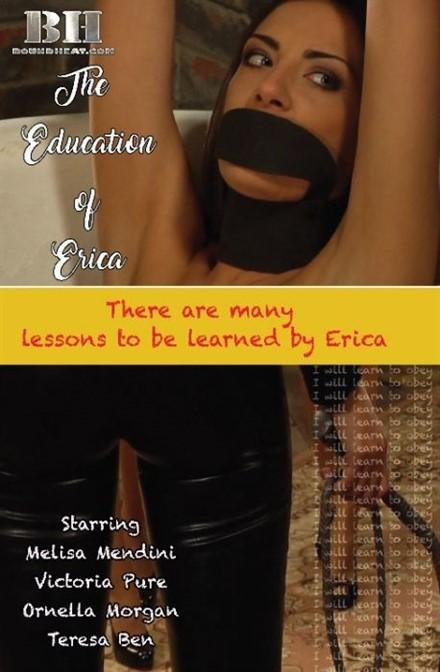 [HD] The Education of Erica Melisa Mendini, Victoria Pure , Ornella Morgan , Teresa Ben - Boundheat.com-01:24:41   Erotic, BDSM, Lesbian - 1,3 GB