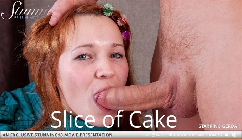 [HD] Gerda I - Gerda - Slice Of Cake Gerda I - SiteRip-00:19:40 | Handjob, All Sex, Hardcore, Blowjob, Cum Shot - 576,8 MB