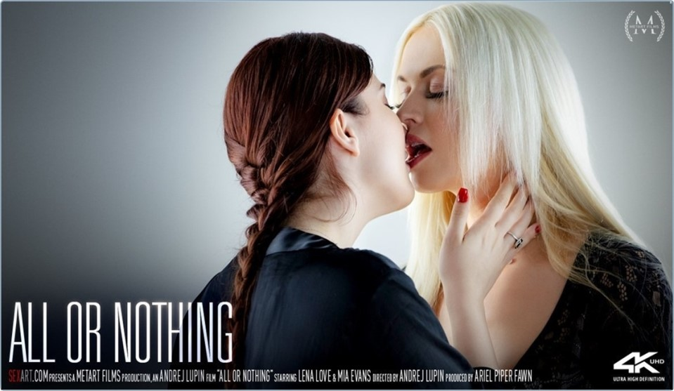 [4K Ultra HD] Lena Love &Amp; Mia Evans - All Or Nothing Lena Love &Amp; Mia Evans - SiteRip-00:20:07 | Pierced, Tattoo, Brunette, Indoors, Bedroom, Blonde, Striptease, Barefoot, Breasts, Lesbian - 5,7 GB