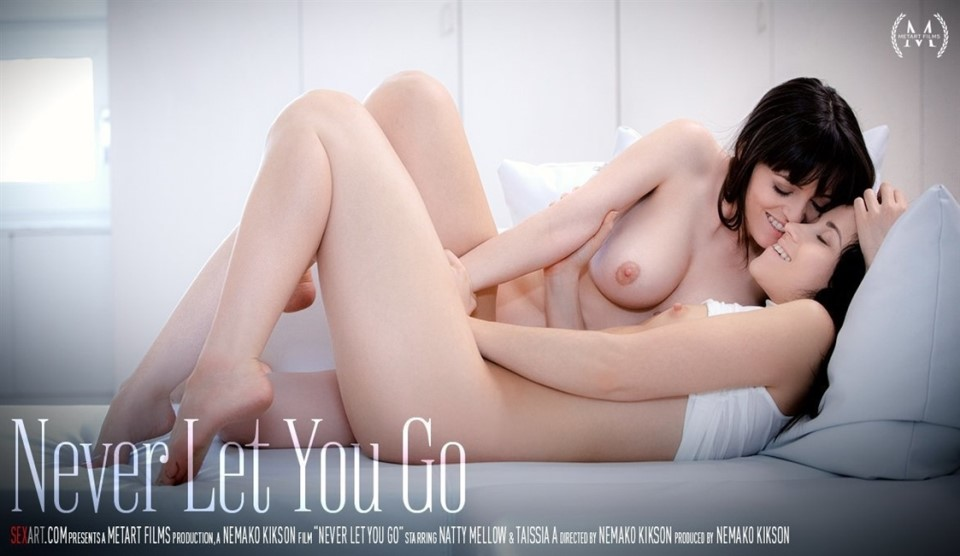 [Full HD] Natty Mellow &Amp; Taissia A - Never Let You Go Natty Mellow &Amp; Taissia A - SiteRip-00:22:39 | Brunette, Fingering, Lesbian - 1,3 GB