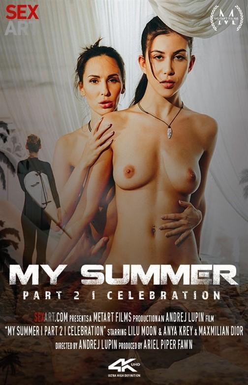 [Full HD] Anya Krey &Amp; Lilu Moon - My Summer Episode 2 - Celebration Anya Krey &Amp; Lilu Moon - SiteRip-00:31:13 | Treesome, All Sex - 1,7 GB