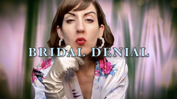 [Full HD] Dommetomorrow Bridal Denial DommeTomorrow - ManyVids-00:09:36 | Cuckolding,Role Play,Wedding Fetish,Strap-On,Sissification,SFW - 279,6 MB