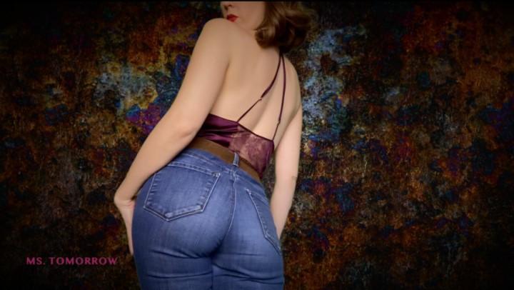 [Full HD] Dommetomorrow Denim Devotion DommeTomorrow - ManyVids-00:15:04 | Jeans/Pants Wetting,Jeans Face Sitting,Ass Worship,MILF,Mesmerize,SFW - 1,4 GB