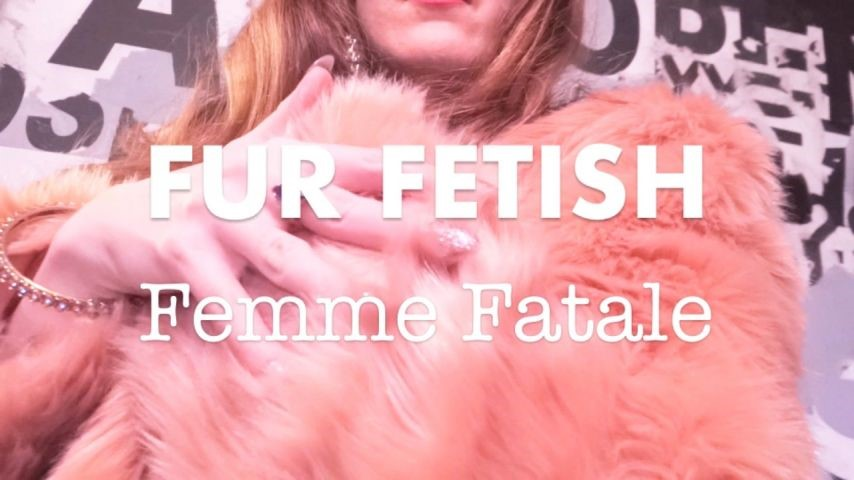 [HD] Dommetomorrow Fur Fetish Femme Fatale DommeTomorrow - ManyVids-00:06:16 | Female Domination,Financial Domination,Furs,Slave,Slave Training - 463 MB