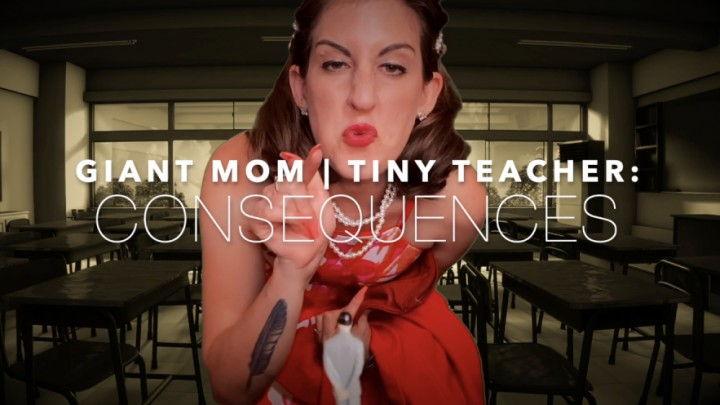 [Full HD] Dommetomorrow Giant M0M Tiny Teacher Consequences DommeTomorrow - ManyVids-00:10:44 | Giantess,Humiliation,Role Play,Shrinking Fetish,Verbal Hardcore Humiliation,SFW - 171,4 MB