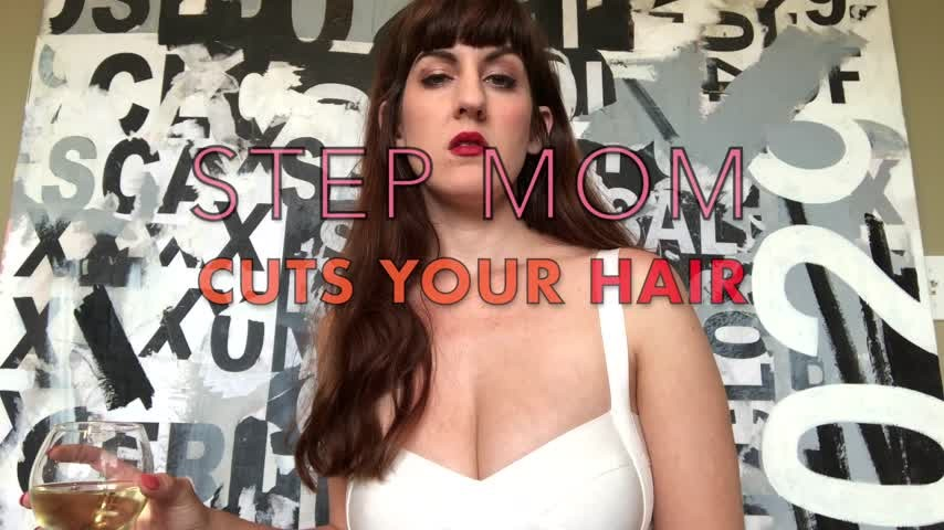 [Full HD] dommetomorrow stepmom cuts your hair DommeTomorrow - ManyVids-00:06:00 | MILF,Hair Cutting,Head Shaving,Humiliation,Verbal Humiliation - 126,7 MB