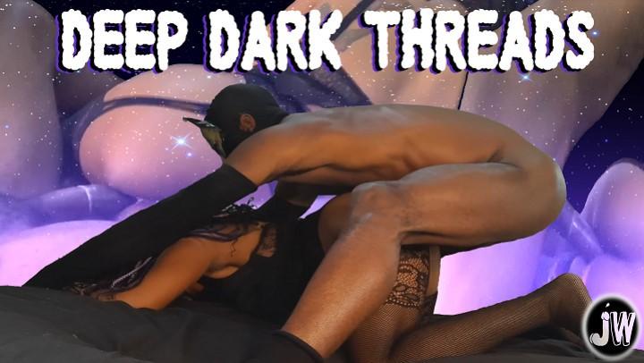 [4K Ultra HD] Jamiewolfxxx Deep Dark Threads Jamiewolfxxx - ManyVids-00:22:45 | BBC,Black &Amp;Amp; Ebony,Braids,CFNM,Hardcore - 2,3 GB