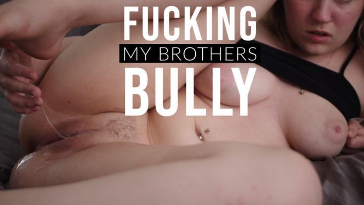 [4K Ultra HD] Jaybbgirl Fucking My Brothers Bully Jaybbgirl - ManyVids-00:21:57 | Taboo,Kink,Creampie,Role Play,Femdom - 1,5 GB
