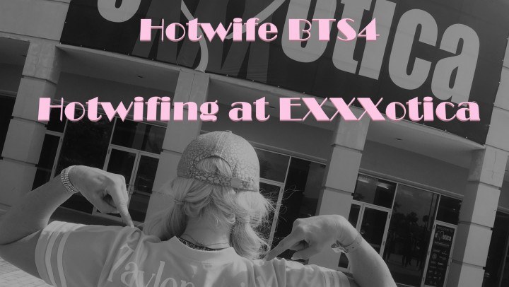 [Full HD] Taylor Leigh Hotwife Bts4 Hotwifing At Exxxotica Taylor Leigh - ManyVids-00:20:20 | Behind The Scene,Cheating Wife,Hot Wives,MILF,Pornstars - 1,3 GB