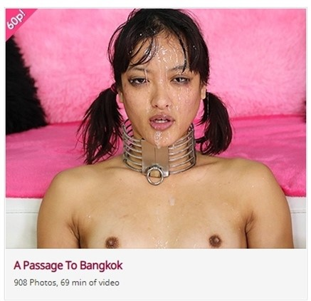 [Full HD] Channy Crossfire - A Passage To Bangkok Channy Crossfire - SiteRip-01:09:51 | Deep Throat, Cumshot, Humilation, Blowjob, Doggy, Puke, DP, Slapping, Anal, Pissing, Rough Sex - 4 GB