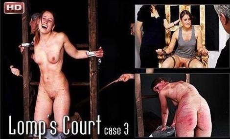 [SD] Lomps Court - Case 3 Mix - Mood-Pictures-00:50:38 | Torture, Spanking, BDSM, Hardcore, Wax, Bondage - 621 MB