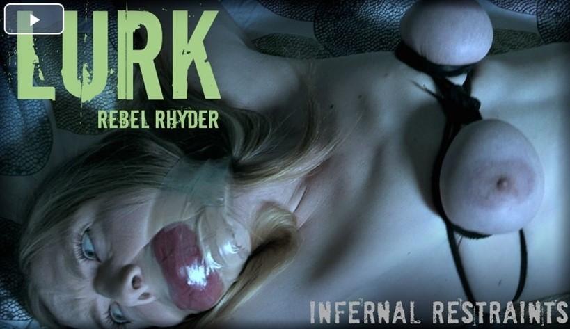 [SD] Rebel Rhyder. Lurk Rebel Rhyder - InfernalRestraints.com-00:45:28   Humiliation ,  Torture ,  Whipping ,  BDSM - 938 , 2 MB