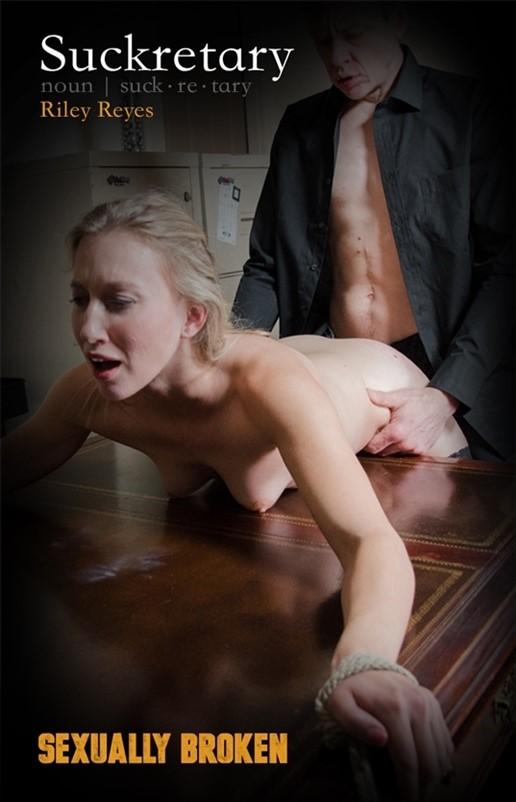 [HD] Riley Reyes. Suckretary Riley Reyes - SexuallyBroken-00:28:57 | Deepthroat ,  BDSM ,  Fucking ,  Bondage ,  Breath Play ,  Choking ,  Stockings ,  Blowjob - 1 , 5 GB