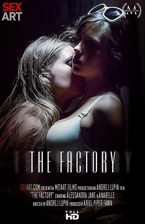 [Full HD] Alessandra Jane &Amp; Anabelle - The Factory Alessandra Jane &Amp; Anabelle - SiteRip-00:26:01   Lesbian - 1,5 GB