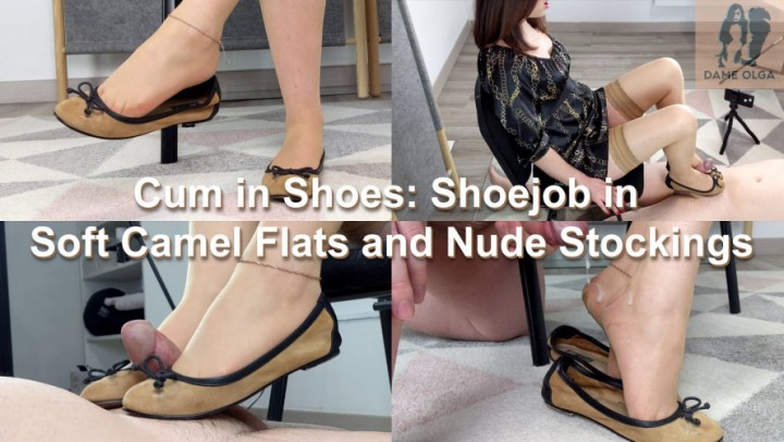 [4K Ultra HD] Dame Olga Cum In Shoes Shoejob In Camel Flats Dame Olga - ManyVids-00:11:14 | Ballet Flats,Shoe Fetish,Shoejob,Stocking,Foot Fetish - 1,1 GB