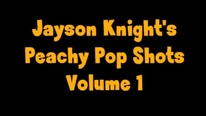 [Full HD] Fuzzy Peach Jayson Knights Peachy Pop Shots Volume 1 Fuzzy Peach - ManyVids-00:05:14 | Blow Jobs, Blowjob, Cum Countdown, Cumshots, POV - 556,8 MB