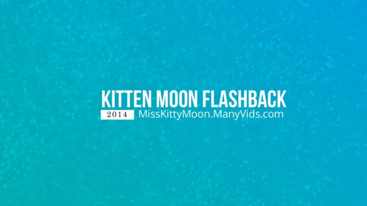 [Full HD] Misskittymoon Kitten Moon Flashback 1St Oil Vid MissKittyMoon - ManyVids-00:05:35 | Oil, Lotion/Oil Fetish, Eye Glasses, Small Tits, 18 &Amp;Amp; 19 Yrs Old - 311,2 MB