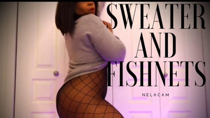 [Full HD] Nelacam Sweater And Fishnets NelaCam - ManyVids-00:04:10 | Big Ass, Big Boobs, Black &Amp;Amp; Ebony, Fishnets, Sweater Fetish - 240,4 MB