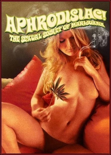 [SD] Aphrodisiac The Sexual Secret Of Marijuana vip-pussy.com John Holmes, Sandy Dempsey, Andy Bellamy, Maria Arnold, Suzanne Fields, Eve Orlon - SiteRip-01:16:18 | Classic - 875,1 MB