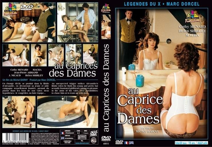[SD] Au Caprice Des Dames Vip-Pussy.Com Mascha Mouton, Jean Pierre Armand, Cathy Menard, Jacques Nicaud, Nicole Segaud - Video Marc Dorcel-00:54:47 | Feature, Classic - 1,3 GB