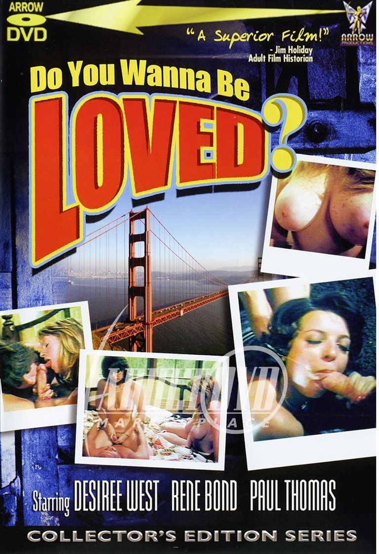 [SD] Do You Wanna Be Loved Vip-Pussy.Com Anita Sands, Desiree West, Joey Silvera, Lou Behr, Nancy Paige, Paul Thomas, Rene Bond, Tyler Horne - Arrow Productions-01:25:42   Lesbian, Classic, Feature, Group, Anal - 883,5 MB