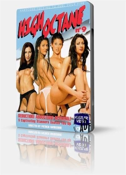 [SD] High Octane 9 vip-pussy.com Ahud, Moonlight (as Antonia), Betty, Lara Angel (as Julia) ,Maria, Nikki Montana (as Teresa). - Hustler Video-01:41:18 | Feature - 661,4 MB