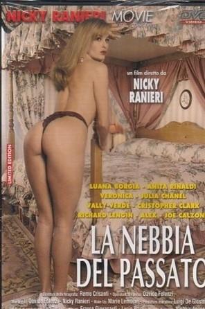 [SD] La Nebbia Del Passato Vip-Pussy.Com Anita Rinaldi, Julia Chanel, Luana Borgia, Valy Verdy, Veronique Lefay - Salieri Fims-01:08:52 | DP, Anal, All Sex, Oral - 848,5 MB