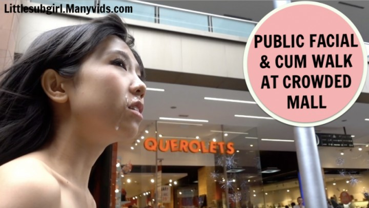 [Full HD] Littlesubgirl Public Facial Amp Cum Walk At Crowded Mall Littlesubgirl - ManyVids-00:15:01 | Boy Girl, Exhibitionism, Facials, Outdoor Public Blowjobs, Voyeur - 1,1 GB