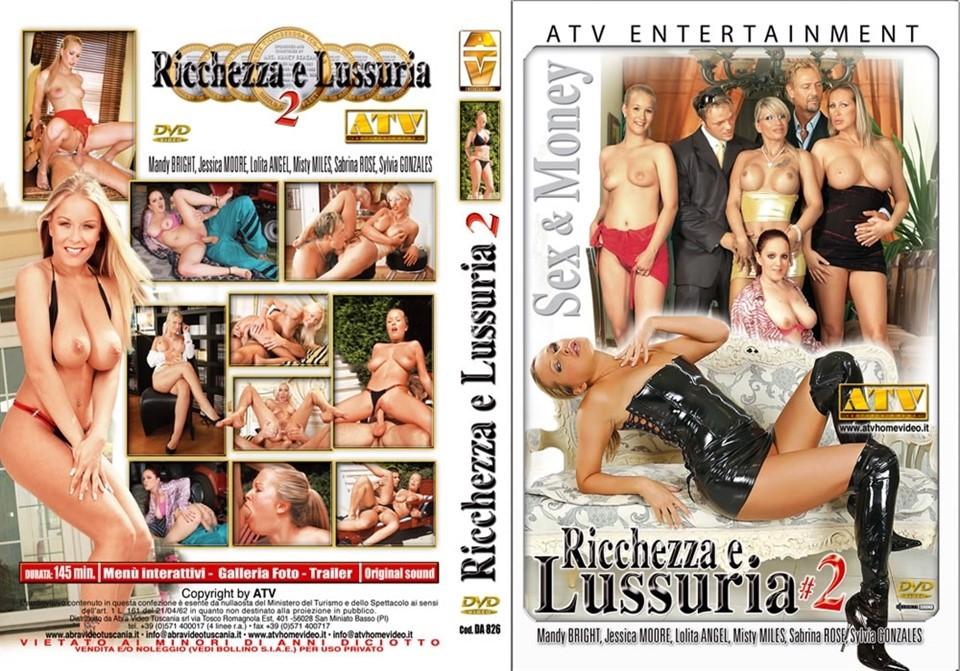 [SD] Ricchezza E Lussuria 2 Vip-Pussy.Com Jessica Moore, Lolita Angel, Mandy Bright, Misty Miles, Sabrina Rose, Sylvia Gonzales - ATV Entertainment-02:25:08 | Anal, All Sex, Cum Shots, Porn Stars, Feature, Oral - 2 GB