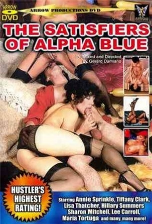 [LQ] Satisfiers Of Alpha Blue Vip-Pussy.Com Lysa Thatcher, Sharon Mitchell, Jody Maxwell, Annie Sprinkle, Hillary Summers, Tiffany Clark, Maria Tortuga, Monique, Holly Page, Lee Caroll - SiteRip-01:26:29 | Classic - 702 MB