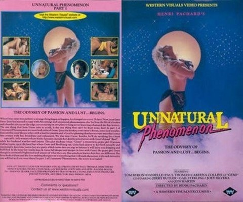 [SD] Unnatural Phenomenon Vip-Pussy.Com Alexis Greco, Annette, Careena Collins, Danielle, Gail Sterling, Jerry Butler, Joey Silvera, Jon Martin, Paul Thomas, Tom Byron - Western Visuals-01:13:54 | Straight, Anal, DP, Classic, Feature - 553,1 MB