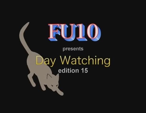 Fu10 Day Watching5
