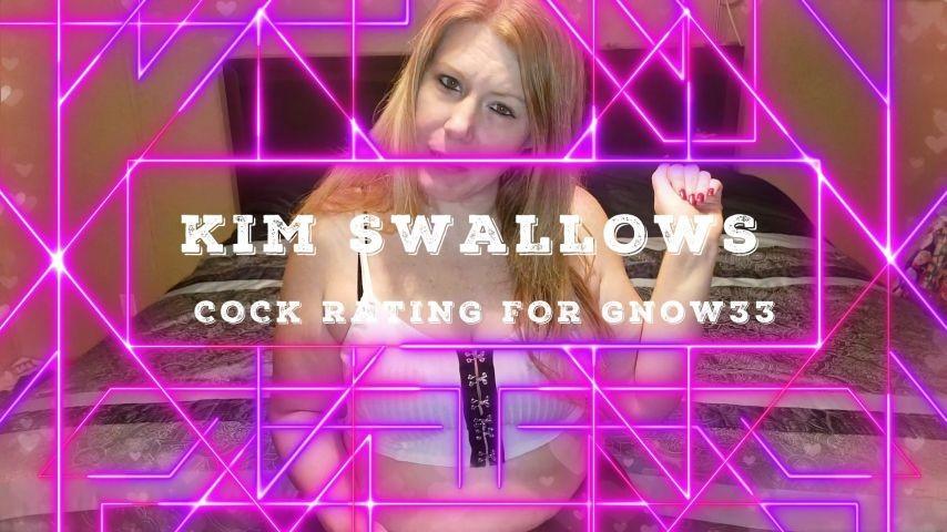 [Full HD] Kimswallows Fan Cock Rating For Gnow33 Kimswallows - ManyVids-00:01:46 | BBC,Big Dicks,Cock,Cock Worship,Small Dicks - 254 MB