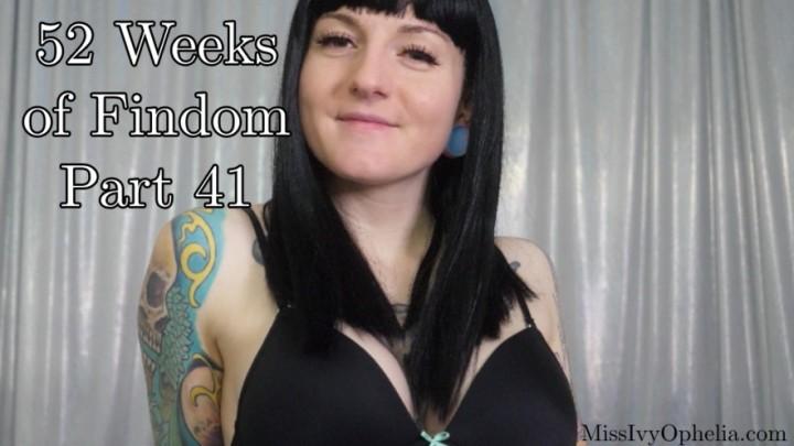 [Full HD] Missivyophelia 52 Weeks Of Findom Part 41 MissIvyOphelia - ManyVids-00:10:57 | Kink,Financial Domination,Jerk Off Instruction,Slave Training,Femdom - 728,8 MB