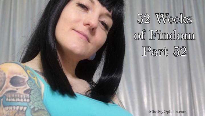 [Full HD] Missivyophelia 52 Weeks Of Findom Part 52 MissIvyOphelia - ManyVids-00:11:17 | Femdom,Financial Domination,JOI Games,Big Tits,Slave Training - 750,1 MB