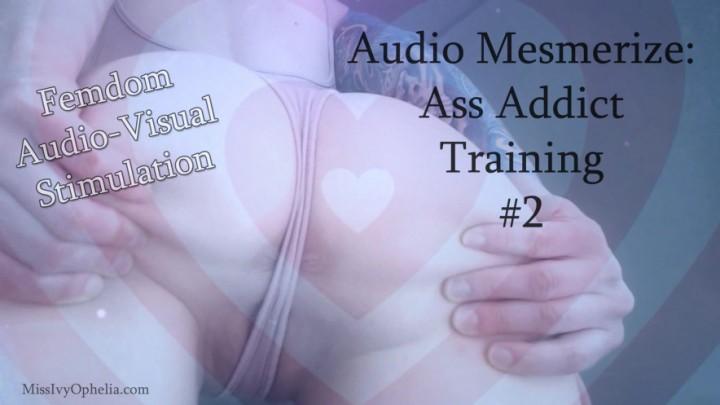[Full HD] Missivyophelia Audio Mesmerize Ass Addict Training 2 MissIvyOphelia - ManyVids-00:10:58   Kink,Ass Worship,Femdom,JOI,Mesmerize - 742,1 MB