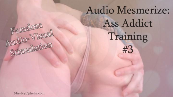 [Full HD] Missivyophelia Audio Mesmerize Ass Addict Training 3 MissIvyOphelia - ManyVids-00:11:02   Kink,Ass Worship,Mesmerize,Femdom,JOI - 745,6 MB