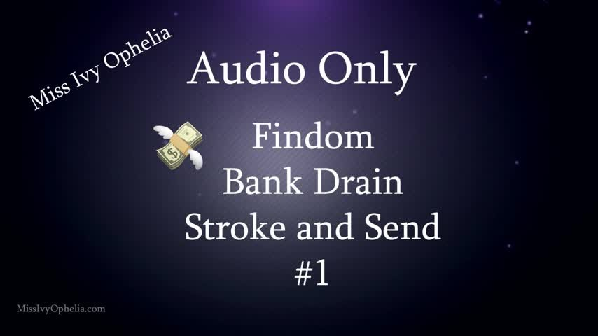 [Full HD] Missivyophelia Audio Only Findom Bank Drain Joi 1 MissIvyOphelia - ManyVids-00:10:47 | Audio Only,Femdom,Financial Domination,JOI Games,Kink - 131,5 MB