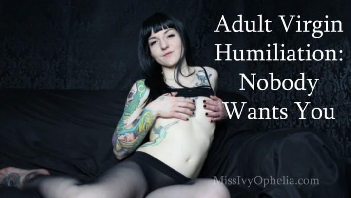 [HD] Missivyophelia Virgin Humiliation Nobody Wants You MissIvyOphelia - ManyVids-00:07:14   Verbal Humiliation,Femdom,Tease &Amp;Amp; Denial,Pantyhose Domination,Tattoos - 577,3 MB
