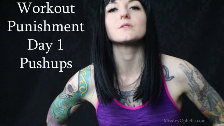 [Full HD] Missivyophelia Workout Punishment Day 1 Pushups MissIvyOphelia - ManyVids-00:09:14   Fitness,Workout/Gym,Slave Training,Femdom POV,Female Domination - 798,6 MB